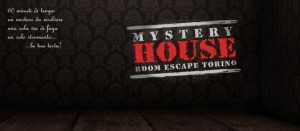 MYSTERY HOUSE ROOM ESCAPE TORINO